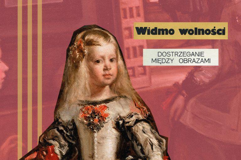 """""""Drewno, płótno, wosk"""" – Paziński o Velázquezie, Kantorze i Schulzu"""